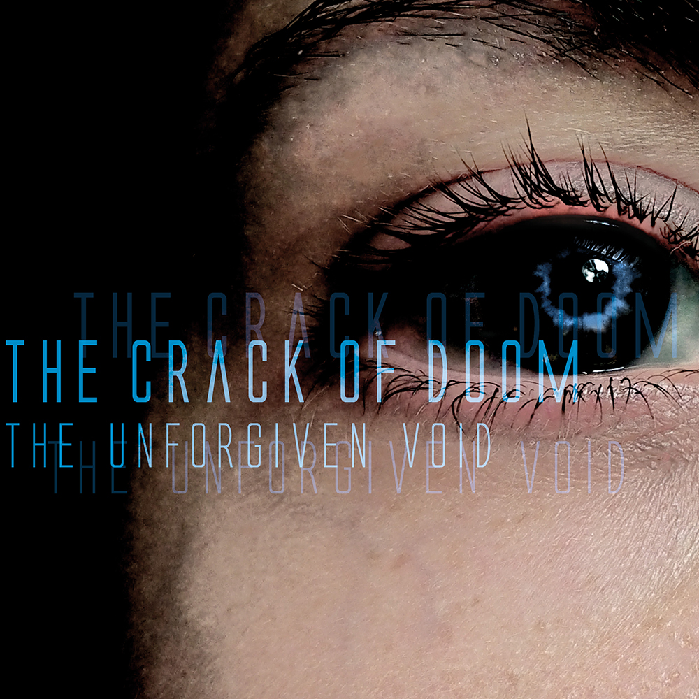 The Crack oF DooM - The unforgiven void